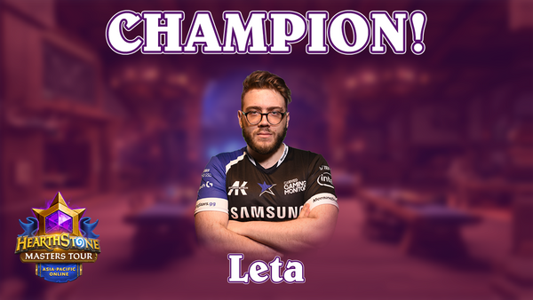 Hearthstone Masters Tour Online: Asia-Pacific Champion Leta